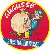 ETIQUETTE FROMAGE CAMEMBERT -  GUGUSSE -   Fab En TOURAINE -  INDRE & LOIRE - 37-P - Quesos