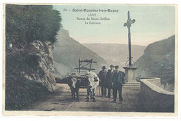 Cpa Saint Rambert En Bugey - Route Du Mont Griffon - Le Calvaire ( Attelage Boeufs )  ( S. 2879 ) - France