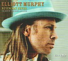 Elliott MURPHY - Never Say Never - CD + DVD - Rock