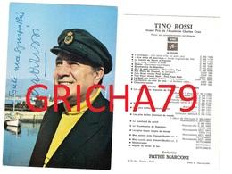 CELEBRITE - CHANTEUR FRANCAIS TINO ROSSI CARTE DEDICACEE - Autographes