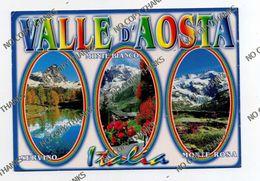 VALLE D'AOSTA - Cervino Monte Bianco Mont Blac Monte Rosa - Italy