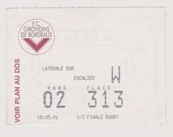 Ticket Collection RUGBY : 1/2 Finale Championnat De France 18/05/1996 @ Bordeaux Chaban Delmas - Tickets - Vouchers
