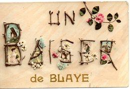 Un Baiser De Blaye - Blaye