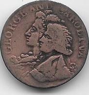 Grande Bretagne - Georges II Et Caroline De Brandebourg (1683-1737) - 1662-1816 : Anciennes Frappes Fin XVII° - Début XIX° S.