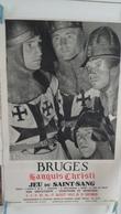 AFFICHE : Bruges , Jeu Du Saint-Sang  2-3-9-10-16-17aout 1952 ,H 96,6 ,L 61,6 - Affiches