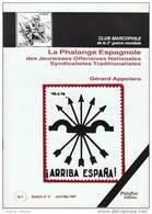 La Phalange Espagnole Des Jeunesses Offensives Nationales Syndicalistes Traditionalistes - Gérard Appolaro - Military Mail And Military History
