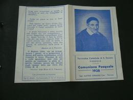 SANTINO   HOLY CARD  COMUNIONE PASQUALE 1938 PARROCCHIA CATTEDRALE DI S.DONATO PINEROLO. - Religion & Esotericism