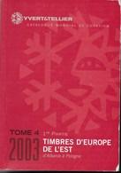 CATALOGO YVERT - TOMO 4 - EUROPA EST - EDIZIONE 2003 - USATO BUONE CONDIZIONI - Francia