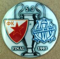 Pin Champions League UEFA Final 1991 Crvena Zvezda Vs Olympique De Marceille - Calcio