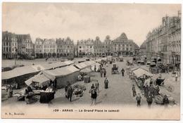 Arras : La Grand'Place Le Samedi (Edit. R.D., Roubaix, N°109) - Arras