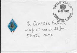 NATIONS UNIES - 1980 - ENVELOPPE Des FORCES FRANCAISES Au LIBAN  => METZ - Marcophilie (Lettres)