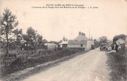 ¤¤  -   NOTRE-DAME-de-MONT   -  L'Avenue De La Plage Vers Les Moulins Et Le Village   -   ¤¤ - France
