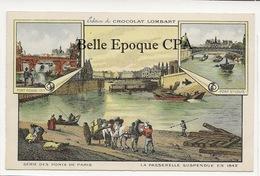 75 - PARIS - Série Des Ponts - 1842 - Passerelle Suspendue / Pont St-Louis ++ Chocolat LOMBARD / 9x14cm +++ Parfait état - Bridges