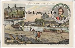 75 - PARIS - Série Des Ponts - Louis Philippe / Pont Du Carrousel +++ Édition Chocolat LOMBARD / 9x14cm +++ Parfait état - Puentes