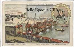 75 - PARIS - Série Des Ponts - Charles VII / Pont De La Tournelle +++ Édition Chocolat LOMBARD / 9x14cm +++ Parfait état - Puentes