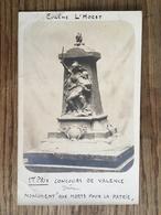 VALENCE (26) Carte Photo Guerre 1914 1918 Monument Eugène L'Hoest - Valence