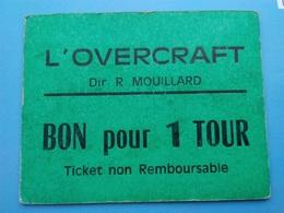 FRANCE    Ticket De Manège - L'overcraft - Mouillard - France