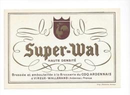 Etiquette De  Bière   -  Super Wal  -  Brasserie Du Coq Ardennais  à  Vireux Wallerand  (08) - Bière