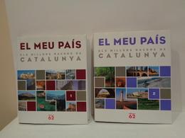 El Meu País. Els Millors Racons De Catalunya. Edicions 62. Any 2008. 2 Volums. - Libros, Revistas, Cómics