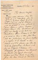 VP12.082 - 1911 - Lettre Du Docteur DUFOUR à MARSEILLE Pour Mr Le Docteur CATOIS à CAEN - Manuscripts
