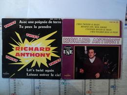 LOT DE DEUX 45 TOURS 4 TITRES RICHARD ANTHONY. ESRF 1331 / 1358 AVEC UNE POIGNEE DE TERRE - Autres - Musique Française