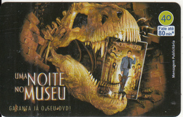 BRAZIL(Telefonica) - One Night At The Museum, 09/07, Used - Cinéma