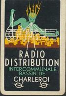 EEN SPEELKAART * UNE CARTE * RADIO DISTRIBUTION * INTERCOMMUNALE BASSIN DE CHARLEROI * ETAT VOIR SCAN - Cartes à Jouer Classiques