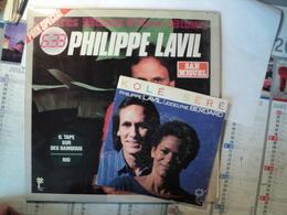 PHILIPPE LAVIL. LOT D 1 33 TOURS ET D 1 45 TOURS. 1982 / 1987 KOLE SERE  / FRAGILE SARA AVEC JOCELYNE BEROARD. - Vinyles