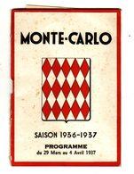 Programme   MONTE CARLO   Année 1937     Monaco    32 Pages - Programmes