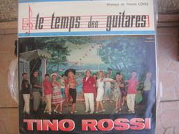 33T. LE TEMPS DES GUITARES. Tino ROSSI - Josy ANDRIEU - Rita CADILLAC - Pierre DORIS - MUSIQUE : Francis LOPEZ - Autres - Musique Française