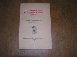 LES PREMIERS JOURS DE LA GUERRE à NAMUR Août 1914 F Golenvaux 1935 Régionalisme Guerre 14 18 Belgique Invasion Allemande - Guerre 1914-18