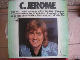 33T. C. JEROME. Impact ENREGISTREMENTS ORIGINAUX - Kiss Me - Quand La Mer Se Retire - Les Lilas - Cendrillon - Belle - - Vinyles