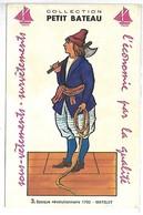 PUBLICITE - Collection PETIT BATEAU - 3 - Epoque Révolutionnaire 1792 - Matelot - Werbepostkarten