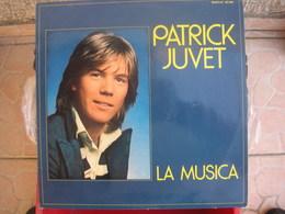 33T. Patrick JUVET. LA MUSICA - Sonia - Je Vais Me Marier Marie - I Will Be In L.a (le Lundi Au Soleil - Claude FRANCOIS - Vinyles