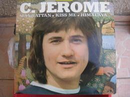 2/33T. C. JEROME. DOUBLE ALBUM - Manhattan - Kiss Me - Himalaya - Melancolie - Caroline - Passionnement - Cendrillon - - Vinyles