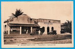 CPA Afrique CONGO A.E.F. (Moyen-Congo) POINTE-NOIRE - L' Africain Bar ° Cliché Fouladou - Pointe-Noire
