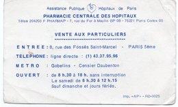 CARTE DE VISITE PHARMACIE CENTRALE DES HOPITAUX Assistance Publique Hopitaux De Paris  VENTE AUX PARTICULIERS  Paris - Visiting Cards