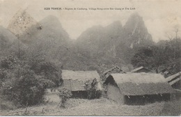CPA TONKIN - Indochine Région Du Coabang - Village Nong Entre Soc Giang Et Tra Linh - Vietnam