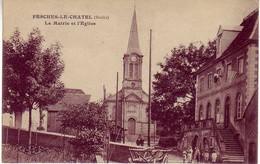 (25). Doubs. Fesches Le Chatel. La Mairie Et L'Eglise - Non Classés