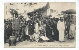 Congo Français,passage Du Chef Makoko à Brazaville - Congo Français - Autres