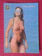 POSTAL POST CARD ERÓTICA BALEARES MALLORCA ESPAÑA DESNUDO CHICA DESNUDA. WOMAN GIRL. FISA . VER FOTO. CARTE POSTALE - Mallorca