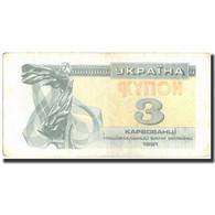 Billet, Ukraine, 3 Karbovantsi, 1991, 1991, KM:82a, TB - Ukraine