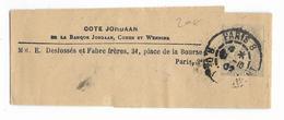 """BLANC - 1902 - BANDE JOURNAL ENTIER Avec REPIQUAGE COMMERCIAL """"COTE JORDAAN"""" à PARIS - Newspaper Bands"""