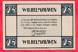 Allemagne 1 Notgeld  25 Pfenning Wilhelmshaven  Lot N °1742   Dans L' état - Collections