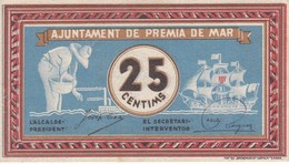 BILLETE DE 25 CENTIMOS DEL AJUNTAMENT DE PREMIA DE MAR DEL AÑO 1937 CALIDAD EBC - [ 3] 1936-1975 : Régimen De Franco