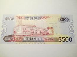 GUYANA 500 DOLLARS UNC - Guyana
