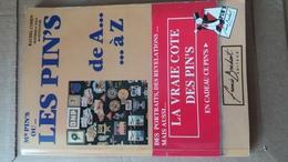 Livre  Les Pin's De A A Z   1991 - Badges