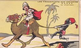 LES TRANSPORTS AUX COLONIES MAROC SIGNEE SEGUSTIN ACHAT IMMEDIAT - Autres Illustrateurs