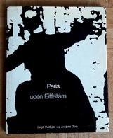 Paris Uden Eiffeltarn De Birgit Hvidkjaer - Books, Magazines, Comics