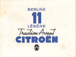 PUB D'époque TRACTION AVANT CITROEN Berline 11 Légère @ Papier 4 Faces En 2 Volets @ Automobile France - Publicités